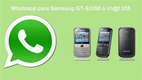 whatsapp for samsung mobile whatsapp para samsung s3350 c 243 mo descargarlo