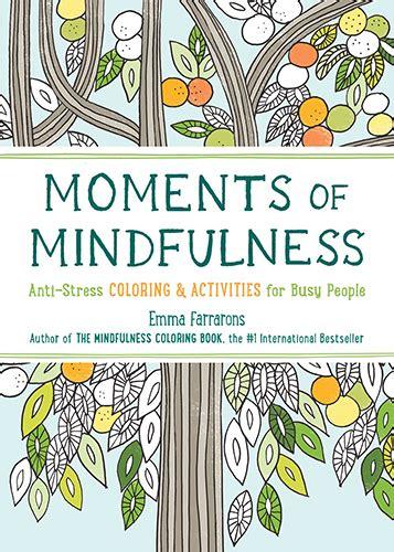 anti stress coloring book books a million moments of mindfulness anti stress coloring activities