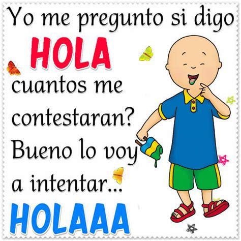 imagenes hola hola buen dia letras con imagenes de hola buen dia hoymusicagratis com