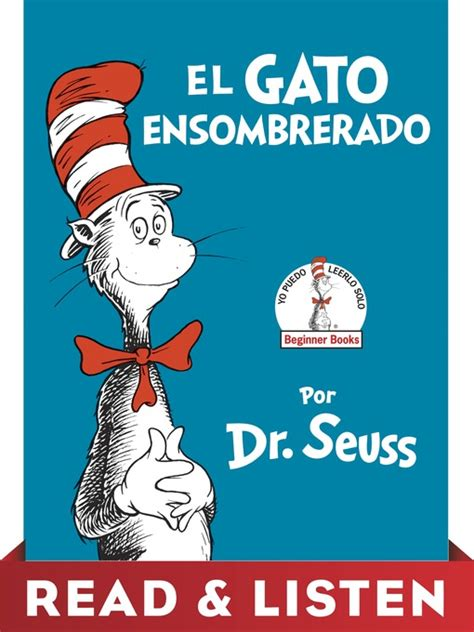 libro el gato ensombrerado the kids el gato ensombrerado the cat in the hat spanish edition utah s online library overdrive