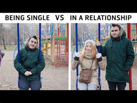 In A Relationship being single vs in a relationship