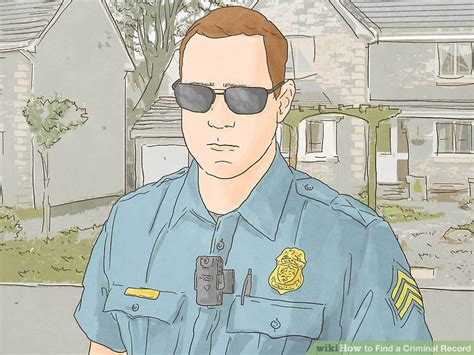 Find Someone Criminal Record How To Find A Criminal Record With Pictures Wikihow