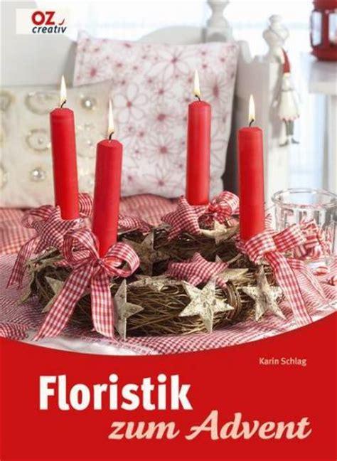 advent und floristik adventsdeko