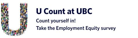 Employment Letter Ubc u count at ubc take the employment equity survey by sept