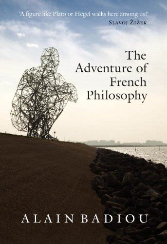 libro the great philosophers the libro the adventure of french philosophy di alain badiou