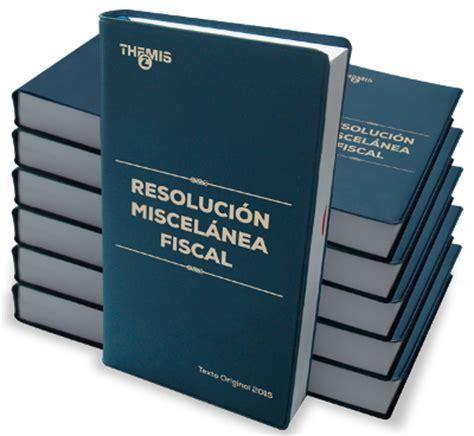 miscelanea fiscal 2016 maya contadores blog 187 aspectos relevantes en materia de
