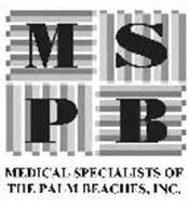 Mspb Search Mspb Specialists Of The Palm Beaches Inc Trademark Of Specialists Of
