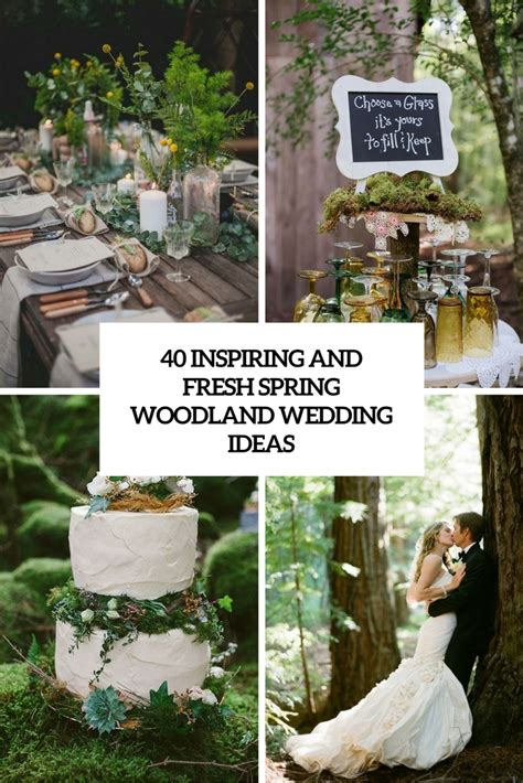 40 inspiring and fresh woodland wedding ideas weddingomania