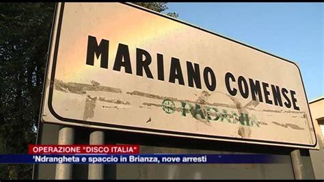 mariano comense ndrangheta in brianza 28 arresti a mariano comense