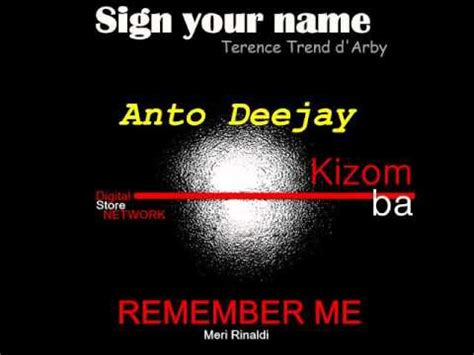 testo remember the name sign your name t trend d arby remember me rinaldi