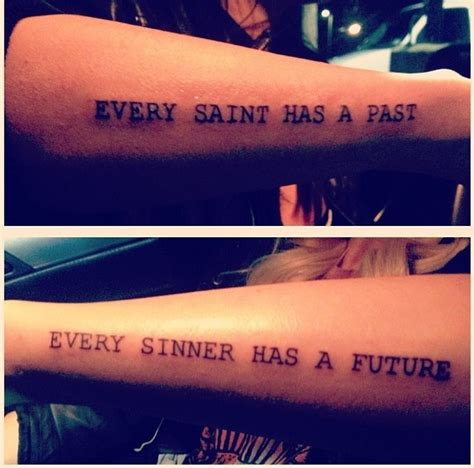 every sinner has a future tattoo my best friend every has a past every
