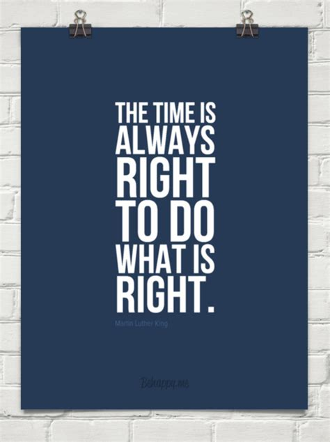 Always What Time It Is by The Time Is Always Right To Do What Is Right By Martin