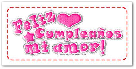 imagenes cumpleaños mi amor imagenes de feliz cumplea 241 os mi amor gif imagui