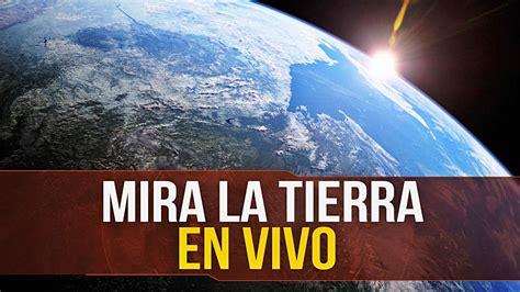 imagenes satelitales online tiempo real c 243 mo ver la tierra desde el espacio v 205 a sat 201 lite youtube