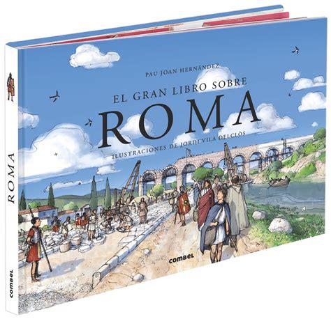 libro roma victoriosa cmo roma combel editorial