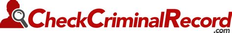 Find Somebodys Criminal Record Check Criminal Record Easily Search Someone S Criminal Background History Arrest