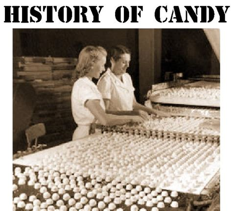 Sweet History by Faq History Lists Facts And Figures