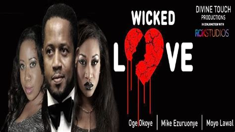 film wicked love wicked love trailer latest 2014 nigerian nollywood drama