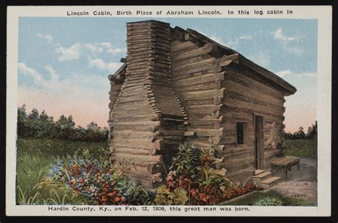 abraham lincoln cabin abraham lincoln the daily dose