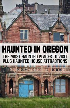 haunted houses in oregon 1000 images about pdx portland on pinterest portland whiskey sour and the polar