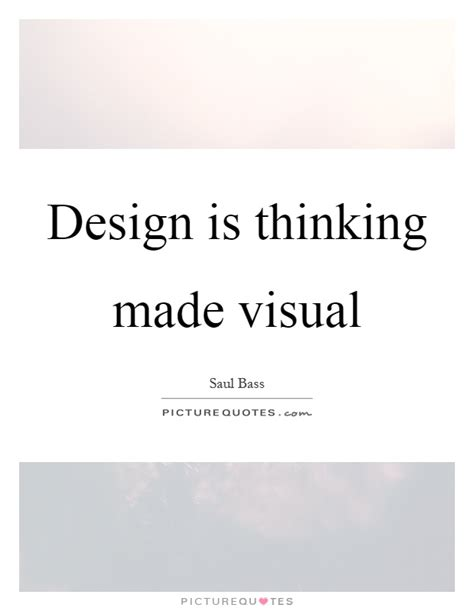design is thinking made visual meaning design is thinking made visual picture quotes