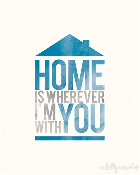 home is wherever i m with you a4 print watercolour bold