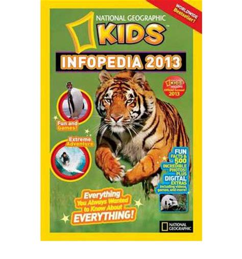 national geographic kids infopedia 1426330685 national geographic kids infopedia 2013 national geographic kids magazine 9781426310706