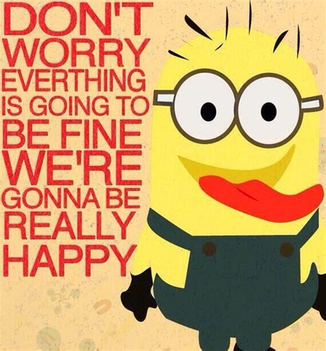 Dont Worry Be Happy minions on quot don t worry be happy http t co