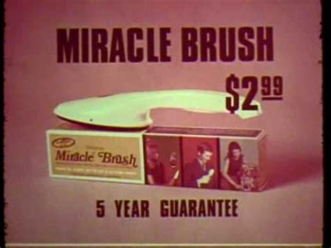 Where Can I The Miracle K Tel Quot Miracle Brush Quot Commercial