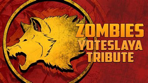 youalwayswin zombies yoteslaya tribute map call of duty zombies