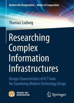 Characteristics Of Modern Media Technology by Researching Complex Information Infrastructures Design