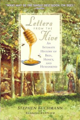 letters from the hive an intimate history of bees honey and humankind ebook letters from the hive an intimate history of bees honey