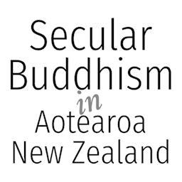 secular buddhism imagining the dharma in an uncertain world books secular buddhism new zealand givealittle