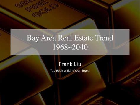 housing market bay area 2010 2040 bay area real estate market trends