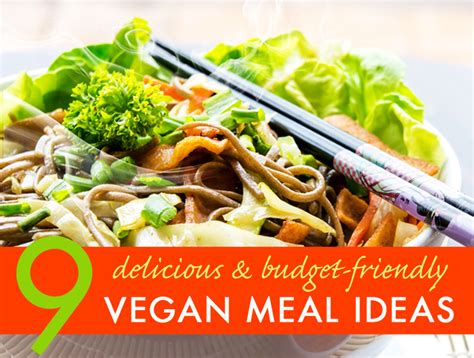 great and easy recipes delicious budget friendly food books 9 budget friendly vegan meal ideas with recipes