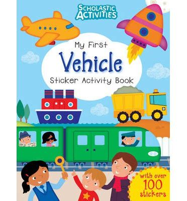 My Opposites Sticker And Activity Book my vehicle sticker activity book ian cunliffe 9781407139920