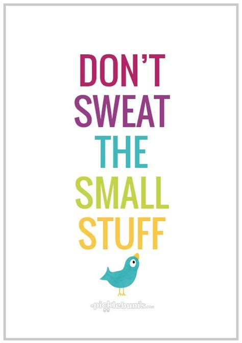 printable a4 poster don t sweat the small stuff
