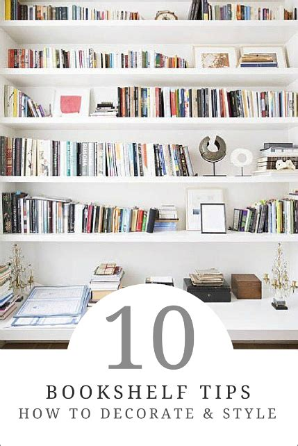 five tips to decorate a bookshelf 10 tips for decorating a bookshelf how to simplify
