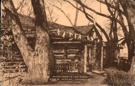 Log Cabins Near Chicago by Mickelberry S Log Cabin Southern Food Chicago Il