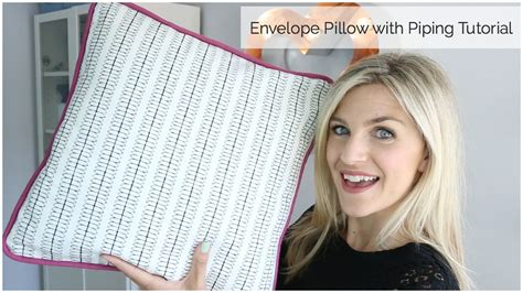 pillowcase pattern youtube envelope pillow with piping tutorial youtube