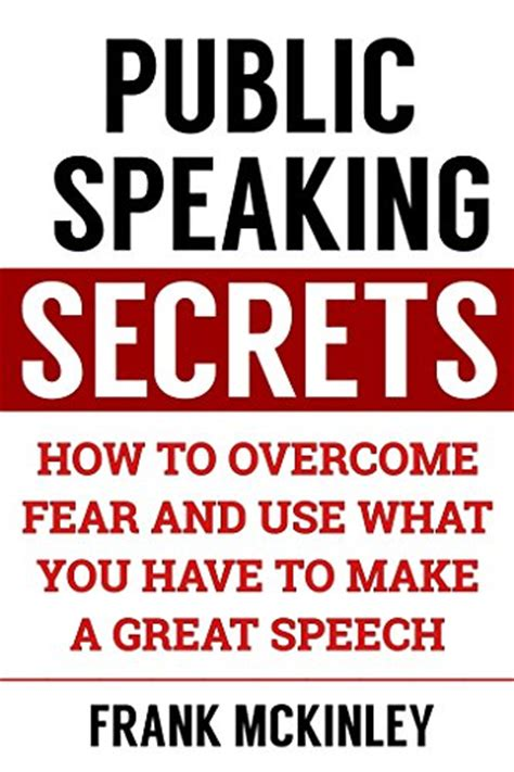 rock your presentation a new guide to speaking with books ebook speaking secrets how to overcome fear and