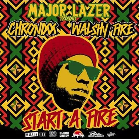 chronixx behind curtain download major lazer walshy fire presents chronixx start a fire