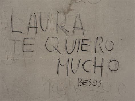 imagenes de te extraño laura graffiti laura te quiero imagui