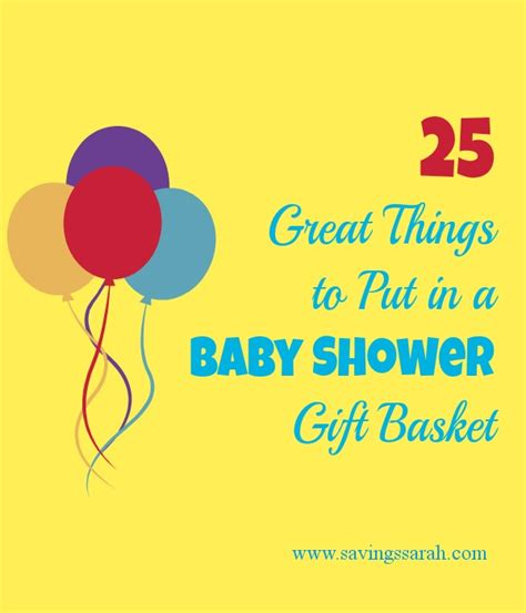 Things To Make For Baby Shower Gift by 25 Great Things To Put In A Baby Shower Gift Basket