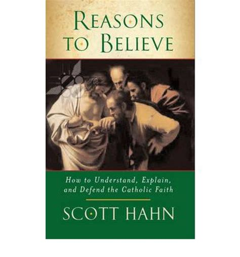 to believe books reasons to believe how to understand explain and defend