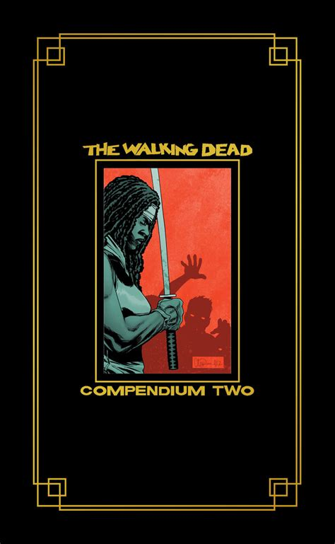 the walking dead compendium two the walking dead compendium two hardcover daily dead