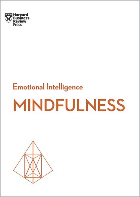 influence and persuasion hbr emotional intelligence series books mindfulness hbr emotional intelligence series