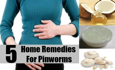 pinworms home remedies treatments cure easy