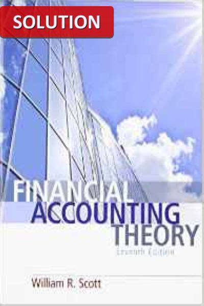 Financial Accounting Theory 8th Edition test bank for financial accounting theory 7th edition