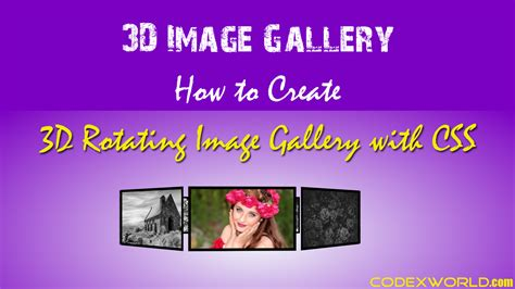 creating css gallery creating 3d rotating image gallery with css codexworld